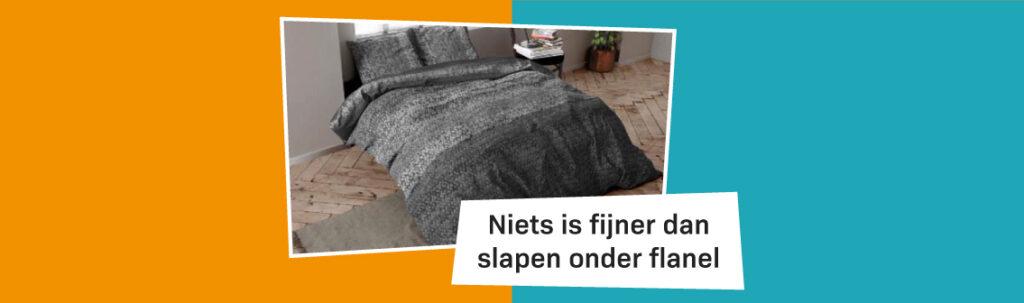 Blog Banner Niets Is Fijner Dan Slapen Onder Flanel