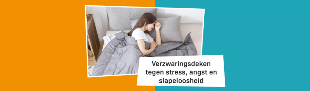 Blog Banner Verzwaringsdeken Tegen Stress